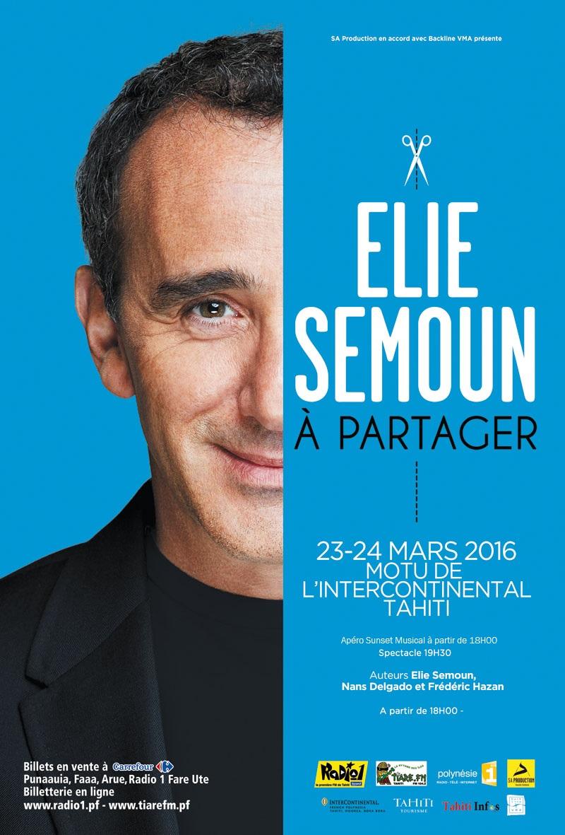 """Elie Semoun à Tahiti les 23 et 24 mars pour son spectacle """"A Partager"""""""