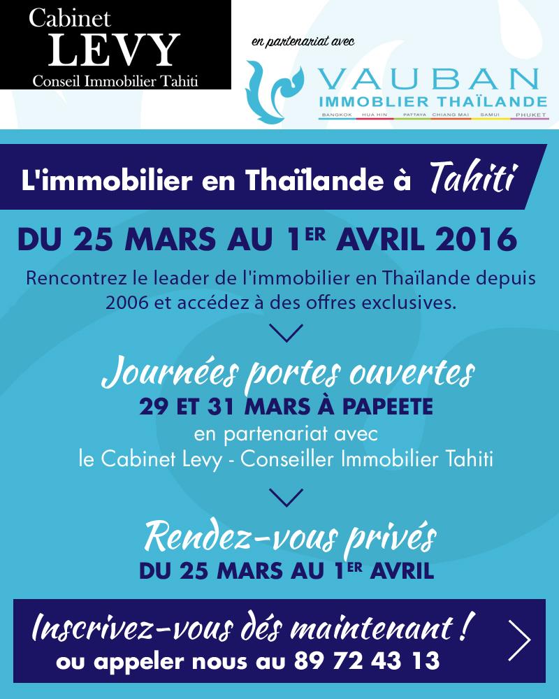 L'immobilier en Thaïlande à Tahiti, du 25 mars au 1 avril 2016