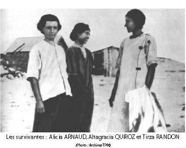 Trois des femmes survivantes de Clipperton, ayant été, pendant deux ans, les proies du sadique Victoriano Alvarez ; de gauche à droite Alicia Arnaud, Altagracia Quiroz et Tirza Randon, celle qui mania le marteau ayant tué le tyran.