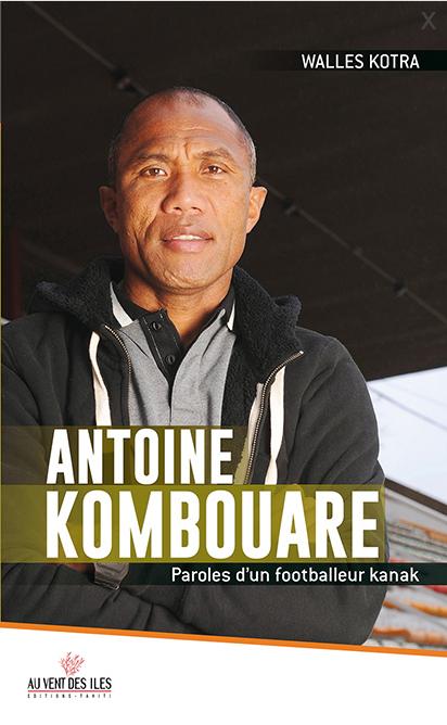 """Walles Kotra distingué pour """"Antoine Kombouare – Paroles d'un footballeur Kanak"""" (Au Vent des Iles)"""
