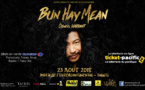 Bun Hay Mean, Le chinois marrant en spectacle à Tahiti