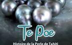 MAHANA PAE sur le thème « TE POE », la perle de Tahiti