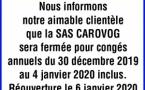 La SAS CAROVOG - AVIS DE FERMETURE POUR CONGES ANNUELS
