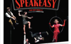Les deux représentations de Speakeasy annulées