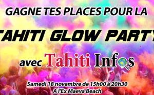 Gagne deux invitations pour la TAHITI GLOW PARTY - Tirage aujourd'hui à 16h !
