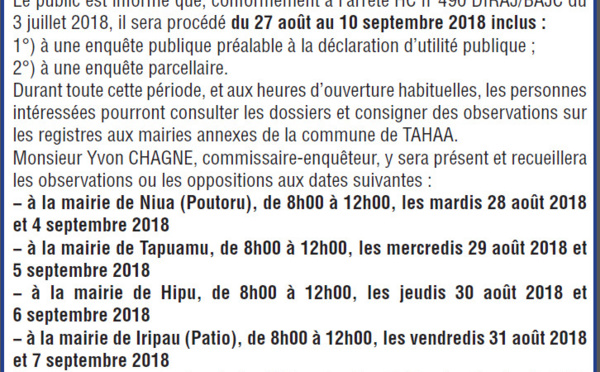 Commune de Tahaa - Avis d'enquêtes conjointes d'utilité publique et parcellaire concernant les sites de Hipu, Patio, Tapuamu et Vaipiti sis à Tahaa