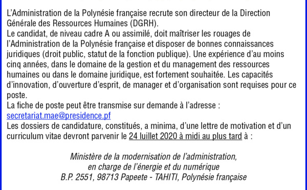 L'ADMINISTRATION DE LA POLYNESIE FRANCAISE RECRUTE SON DIRECTEUR GENERAL DES RESSOURCES HUMAINES