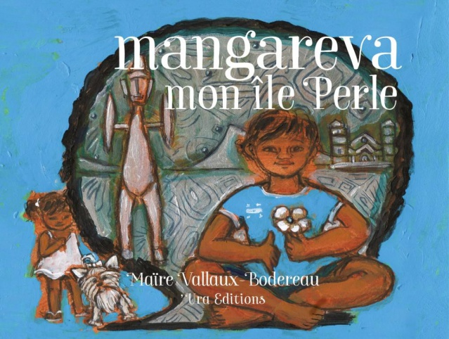 Mangareva, mon île Perle