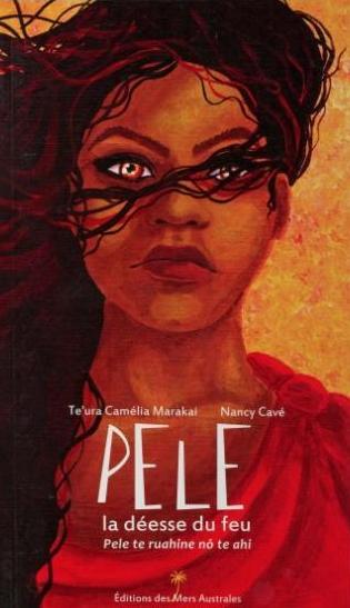 Couverture de Pele, la déesse du feu.